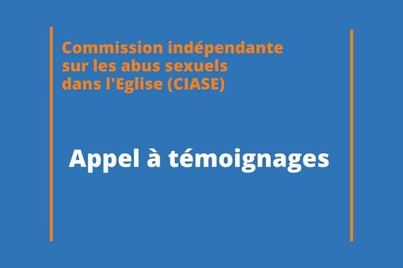 Appel à témoignages de la commission indépendante des abus sexuels dans l'Eglise (CIASE)