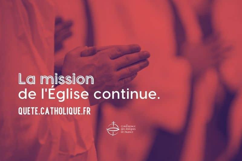 La mission de l'Eglise continue, quête en ligne
