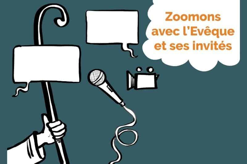 «Zoomons sur l'actualité» avec Mgr Le Saux et ses invités (2020)
